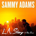 Sammy Adams ft. Mike Posner - LA Story Artwork