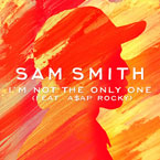 Sam Smith ft. ASAP Rocky - I'm Not the Only One (Remix) Artwork