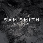 Sam Smith - Like I Can Artwork
