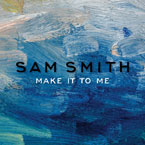 Sam Smith - Make It to Me Artwork