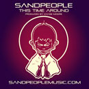 Sandpeople - This Time Around Artwork