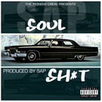 SAP - Soul Sh*t Artwork