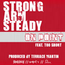 Strong Arm Steady ft. Too Short - On Point Artwork