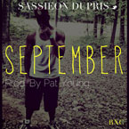 Sassieon Dupris - September Artwork