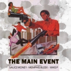 Sauce Money - The Main Event ft. Memphis Bleek & Wais P Artwork
