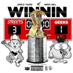 Sauce Twinz & Meek Mill - Winnin Artwork