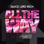 SauceLordRich - All The Way ft. B.o.B Artwork