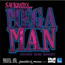 Saukrates ft. Richie Hennessey - Megaman Artwork