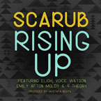 Scarub ft. Eligh, Voice Watson, 9 Theory & Emily Afton - Rising Up Artwork