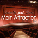 ScienZe ft. Sene - Main Attraction Artwork