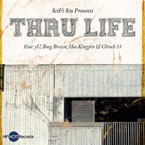 SciFi Stu ft. yU, Boog Brown, Hus Kingpin & Chinch 33 - Thru Life Artwork