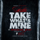 Scolla ft. Rapper Big Pooh &amp; Big Sant - Take What&#8217;s Mine Artwork