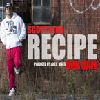 Scott King ft. Red Cafe - Recipe Artwork