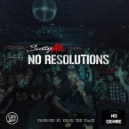Scotty ATL - No Resolutions Artwork
