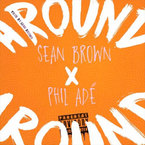 Sean Brown - Around ft. Phil Ade Artwork