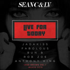 Sean C & LV ft. Jadakiss, Fabolous, Bun B, Rob Zoe & Anthony King - Live For Today Artwork