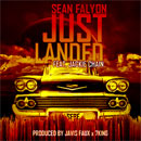Sean Falyon ft. Jackie Chain - Just Landed Artwork