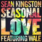 Sean Kingston ft. Wale - Seasonal Love Artwork