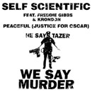 Self Scientific ft. Freddie Gibbs & Krondon - Peaceful (Justice for Oscar) Artwork