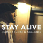 Serge Severe & Gen.Erik - Stay Alive Artwork