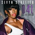 Sevyn Streeter - D4L Artwork