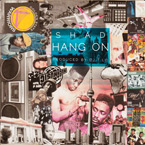 Shad & DJ T.Lo - Hang On Artwork