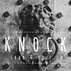 Shad x DJ T-Lo - Knock Artwork