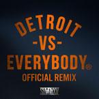Trick Trick ft. Various Artists - Detroit Vs. Everybody (Remix) Artwork