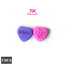 ShamTrax - U CUD BE Artwork