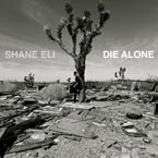 Shane Eli ft. Jason Caesar - Die Alone Artwork