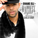 Shane Eli ft. Kamilah Gibson - Happiest Regret [Premiere] Artwork