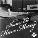 Shane Eli - Have Mercy Artwork