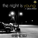 Shane Eli ft. Jason Caesar - The Night Is Young Artwork