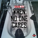 Shane Eli - When No One Cares Artwork