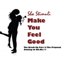 Sha Stimuli ft. Nephu - Make U Feel Good Artwork