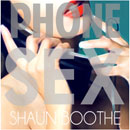 Shaun Boothe - Phone Sex Artwork