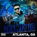 Shawty Lo ft. The-Dream, Ludacris & Gucci Mane - Atlanta, GA Artwork