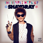 ShayGray - Hipster Hype Artwork