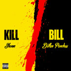 Shome ft. Dillan Ponders - Kill Bill Artwork