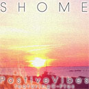 Shome ft. C-Plus - Positive Vibes Artwork