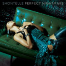 Shontelle - Perfect Nightmare Artwork