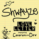 Shwayze ft. The Cataracs &amp; Dev - Love Letter Artwork