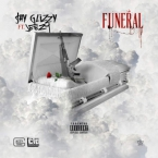 Shy Glizzy - Funeral ft. Jeezy Artwork