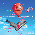 Shy Glizzy ft. Bobby Shmurda - Celebration Artwork