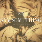 SIN - Say Something Artwork