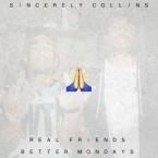 Sincerely Collins - Real Friends (Remix) ft. Sareena Dominguez Artwork