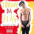 Sincerely Collins - Throw Da Flag ft. J.Rob The Chief Artwork