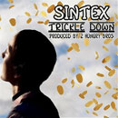 Sintex Era - Trickle Down (Occupy Your Job) Artwork
