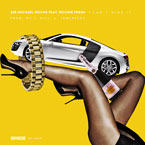 Sir Michael Rocks ft. Rockie Fresh - Can&#8217;t Hide It Artwork