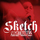 Sketch ft. Nipsey Hussle - Nightmarez Artwork